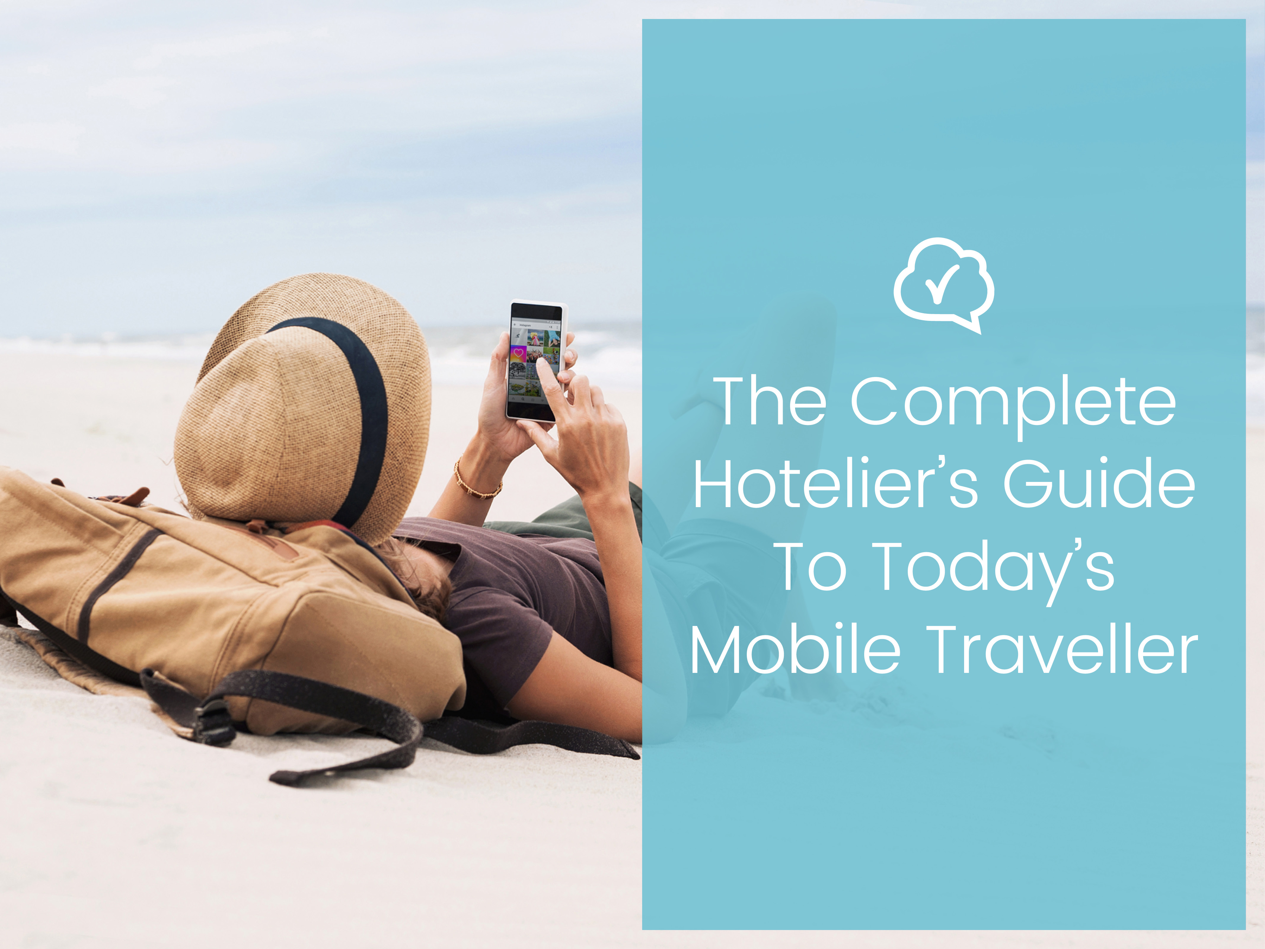 The Complete Hotelier's Guide to Today's Mobile Traveller