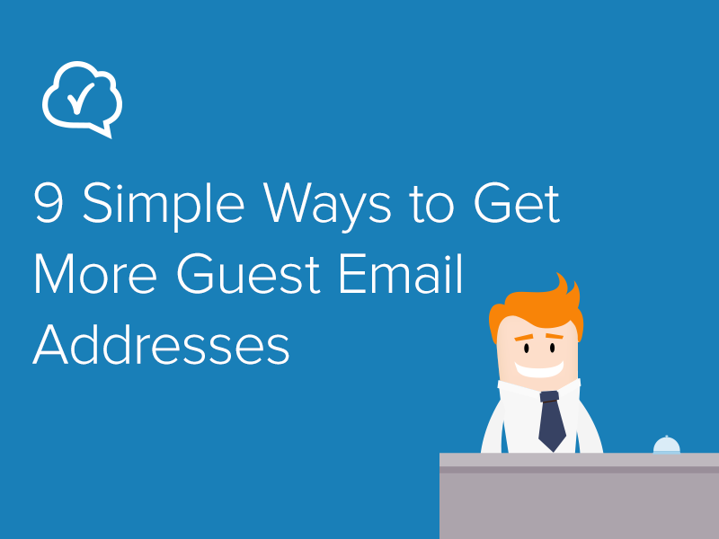 9 Simple Ways to Get More Guest Email Addresses