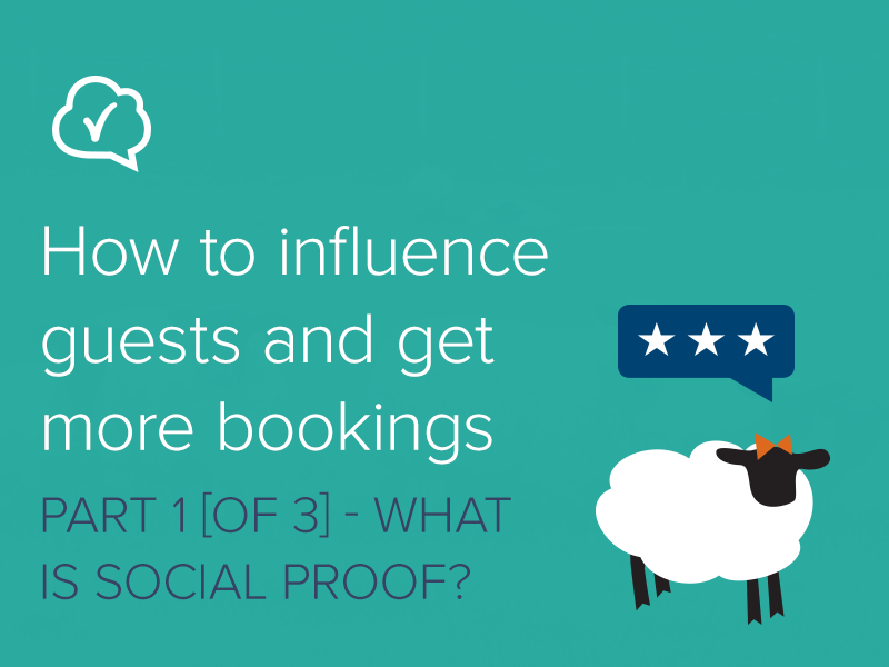 How to influence guests and get more bookings – Part 1: What is social proof?